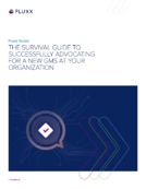 The Survival Guide to Successfully Advocating for a New GMS at Your Organization